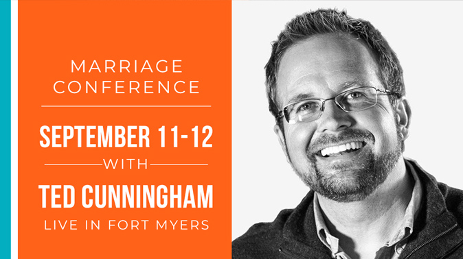 Marriage Conference with Ted Cunningham